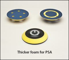 Thicker foam - PSA backing pads